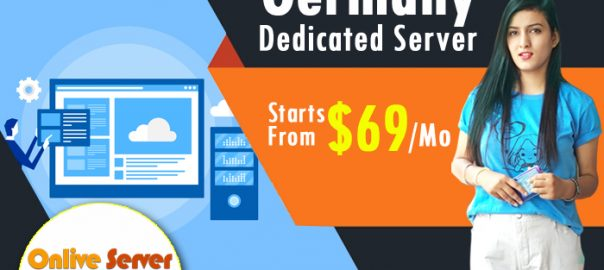 Get Reliable Germany Dedicated Server Hosting to Increase Your Business
