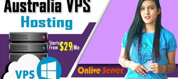 What Are The Benefits of an Australia VPS Server Web Hosting?