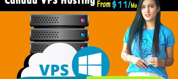 Canada VPS Server : – An Inexpensive Plan with Numerous Benefits