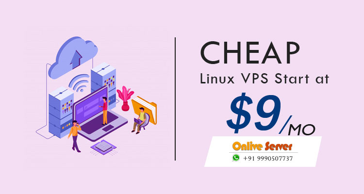 Cheap VPS Server with Most Needed Features for Advancing your Business